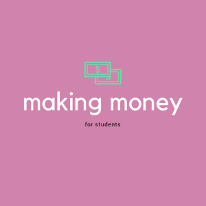 making money for students